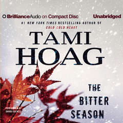 The Bitter Season Audiobook, by Tami Hoag