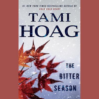 The Bitter Season Audiobook, by Tami Hoag