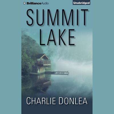Summit Lake Audiobook, by Charlie Donlea