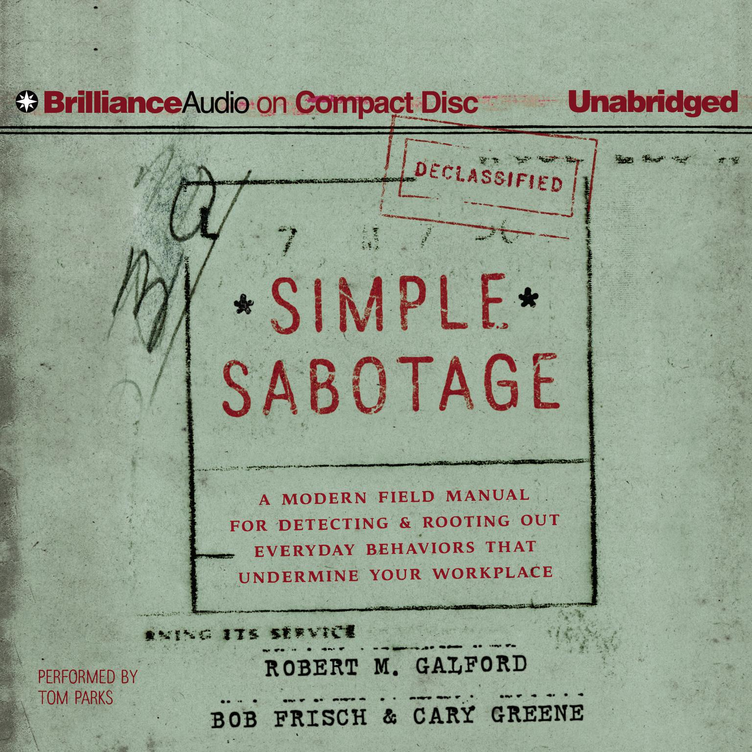 Printable Simple Sabotage: A Modern Field Manual for Detecting and Rooting Out Everyday Behaviors That Undermine Your Workplace Audiobook Cover Art