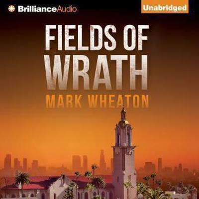 Fields of Wrath Audiobook, by Mark Wheaton