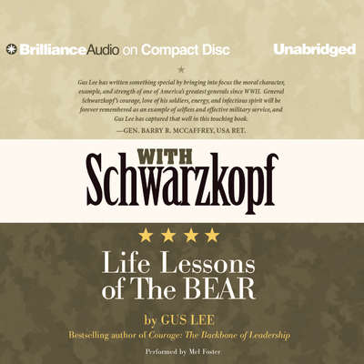 With Schwarzkopf: Life Lessons of The Bear Audiobook, by Gus Lee