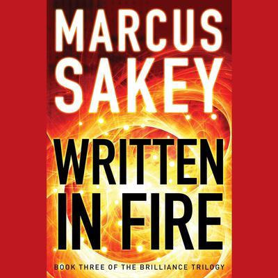 Written in Fire Audiobook, by Marcus Sakey