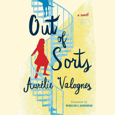 Out of Sorts Audiobook, by Aurélie Valognes
