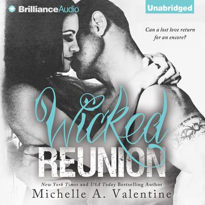 Wicked Reunion Audiobook, by Michelle A. Valentine