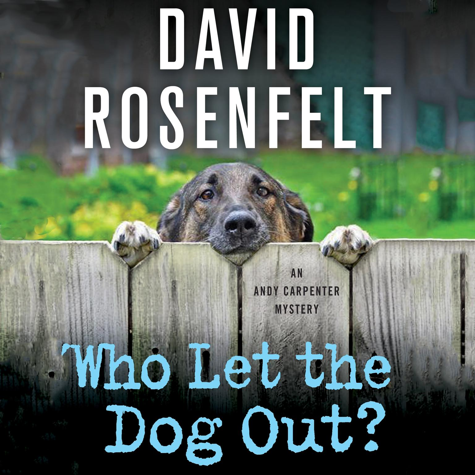 Printable Who Let the Dog Out?: An Andy Carpenter Mystery Audiobook Cover Art