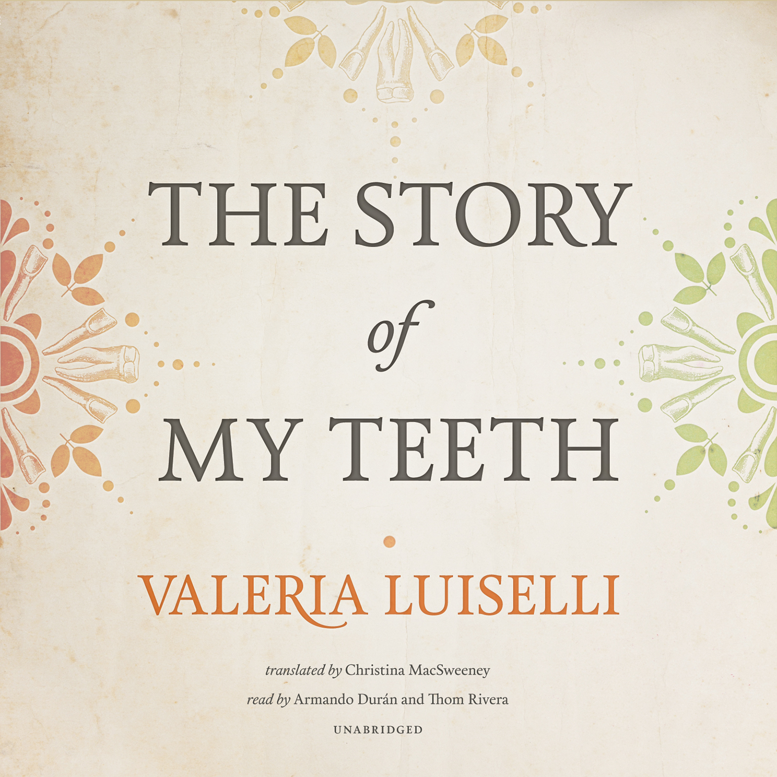 Printable The Story of My Teeth Audiobook Cover Art