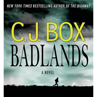 Badlands: A Novel Audiobook, by C. J. Box