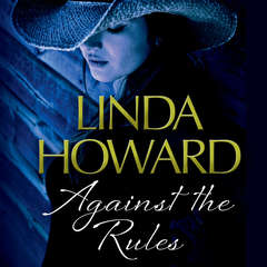 Against the Rules Audiobook, by Linda Howard