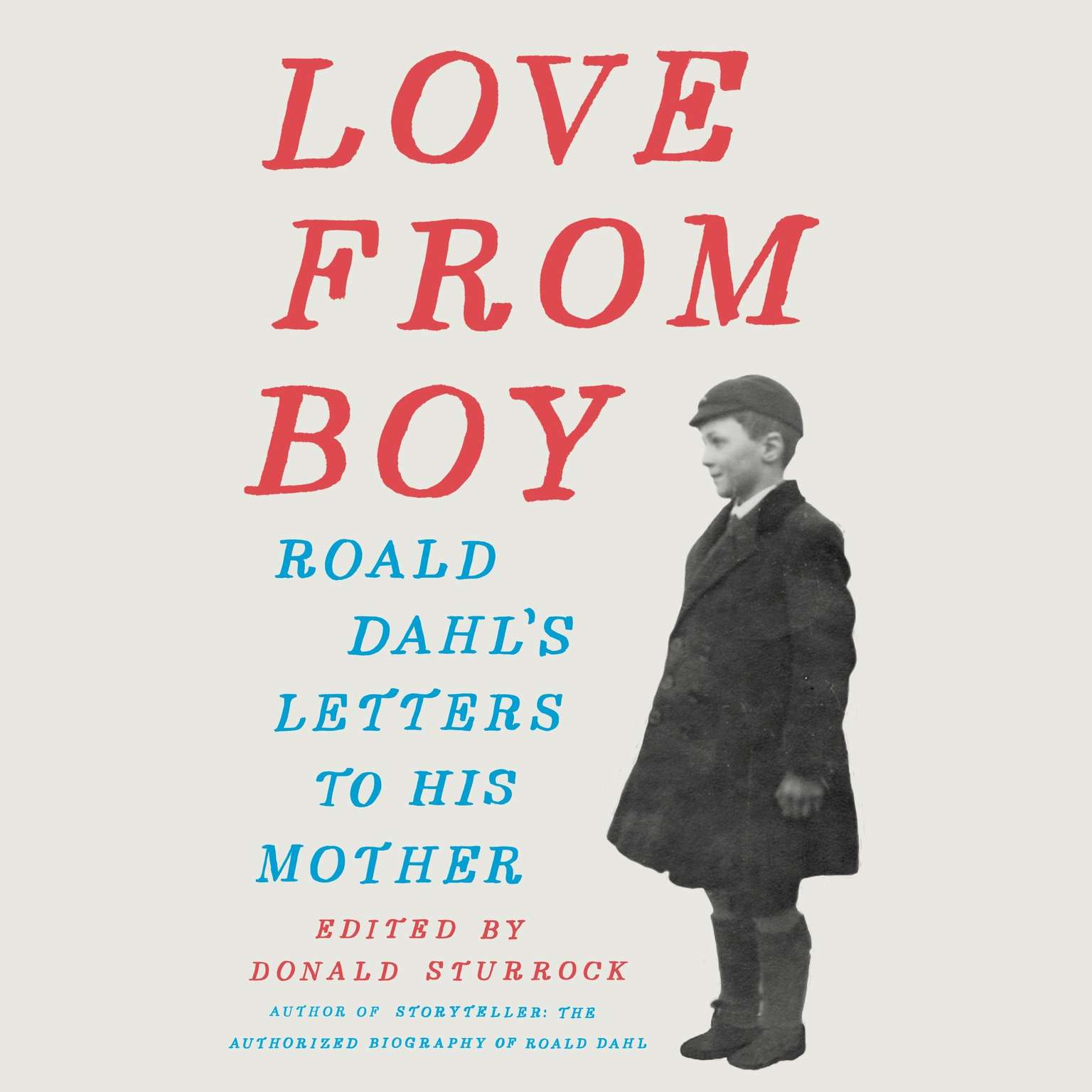 Printable Love from Boy: Roald Dahl's Letters to His Mother Audiobook Cover Art