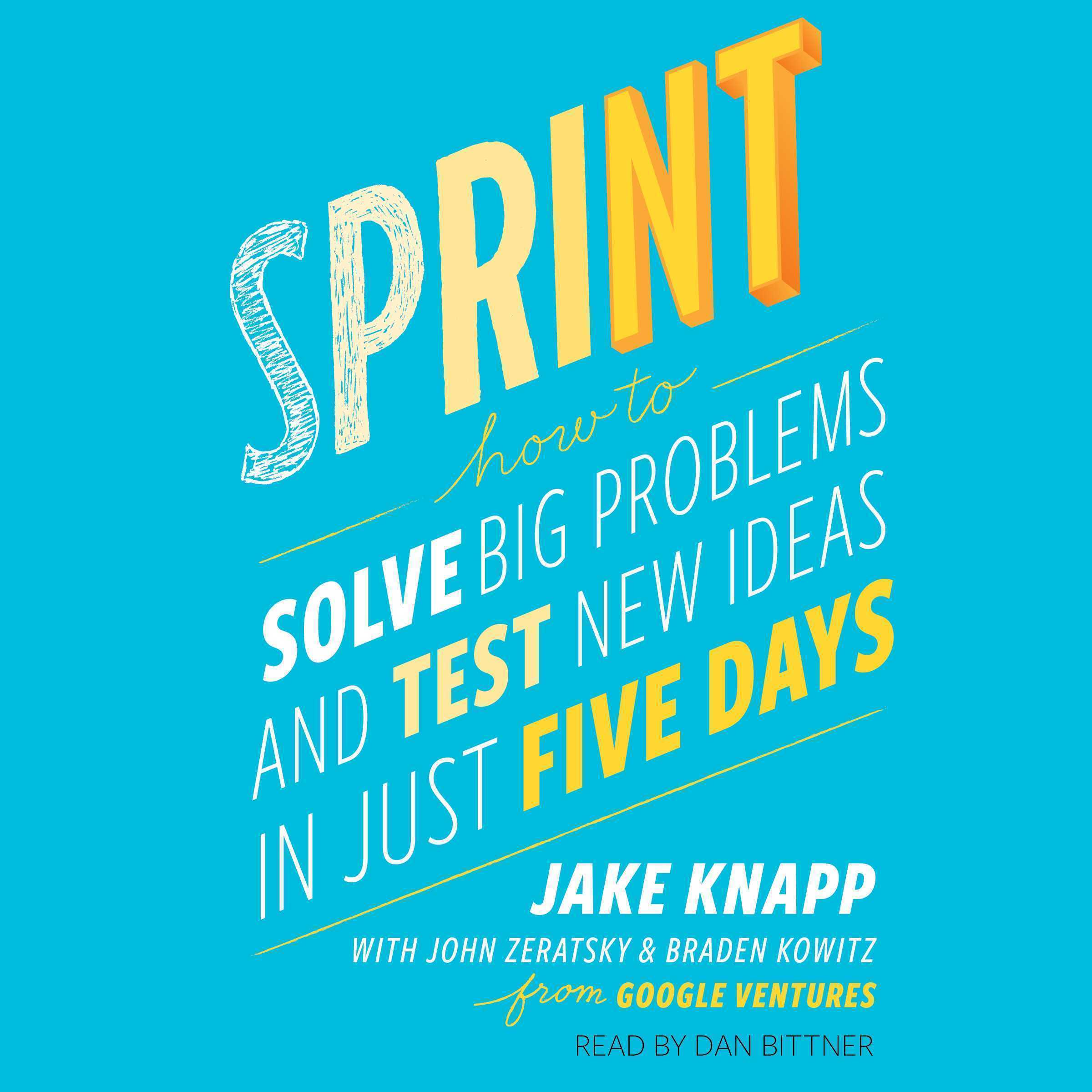 Printable Sprint: Test New Ideas, Solve Big Problems, and Answer Your Most Pressing Questions Audiobook Cover Art