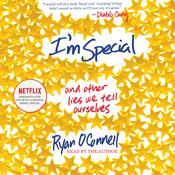 Im Special: And Other Lies We Tell Ourselves, by Ryan O'Connell