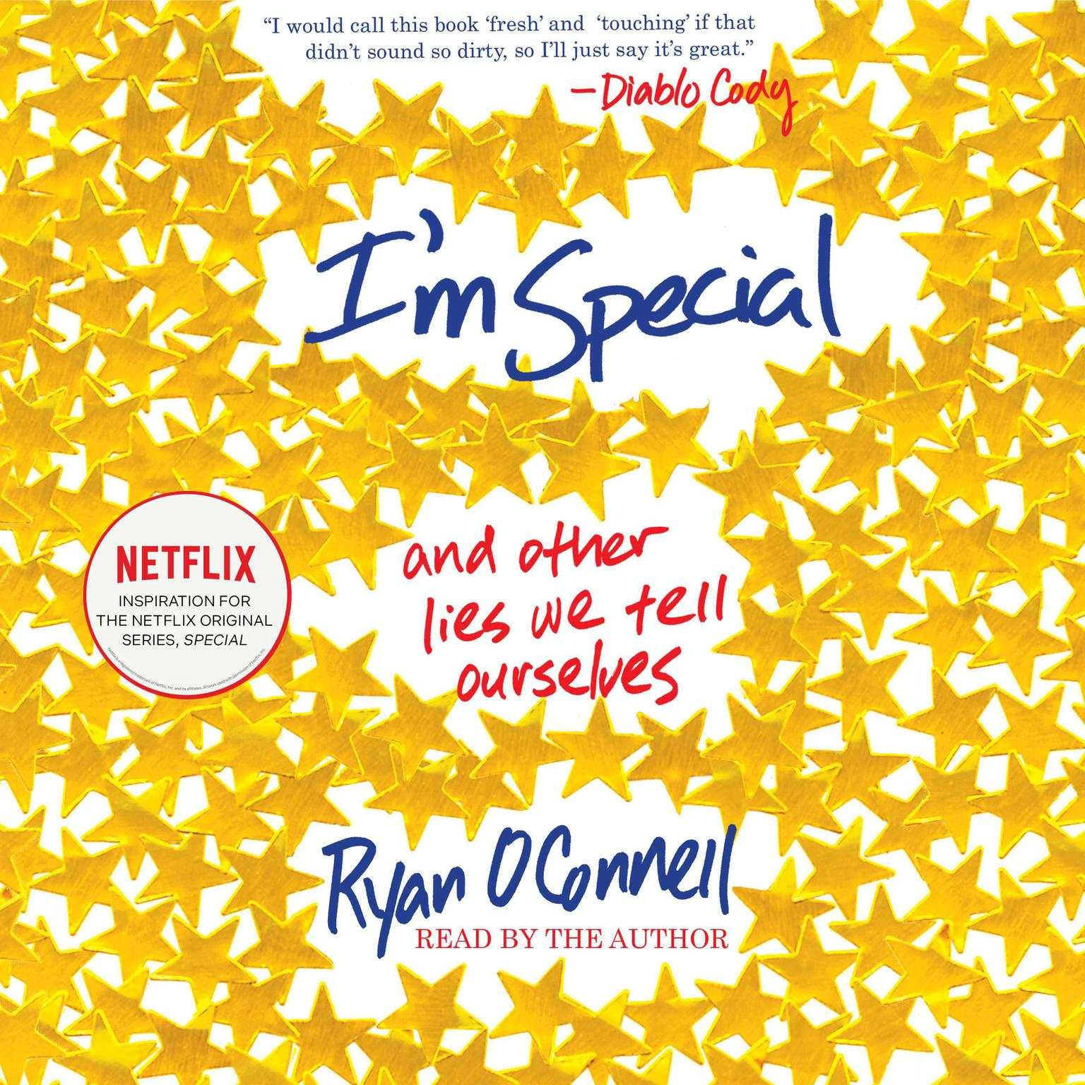 Printable I'm Special: And Other Lies We Tell Ourselves Audiobook Cover Art