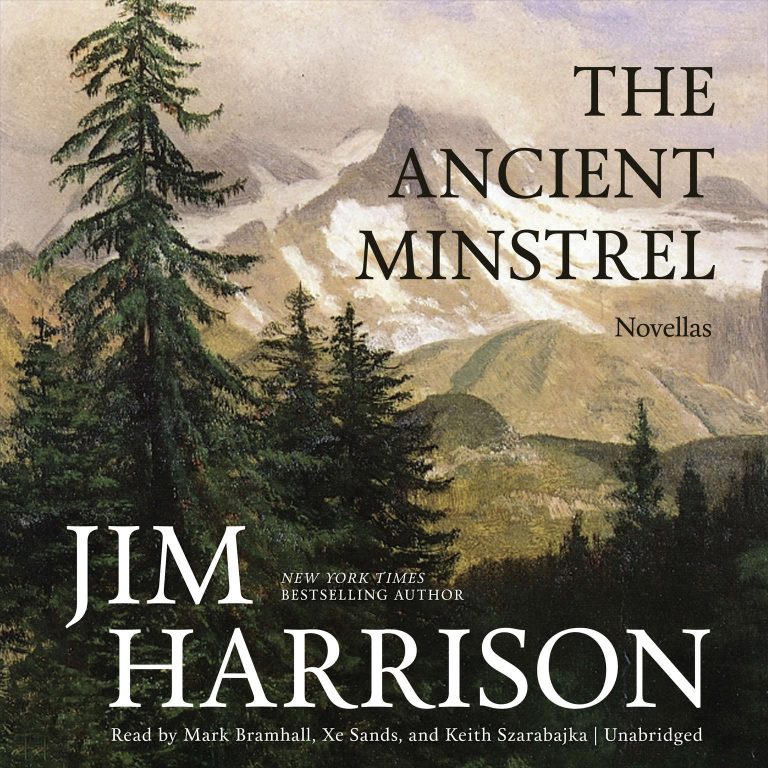 The Ancient Minstrel: Novellas Audiobook, by Jim Harrison