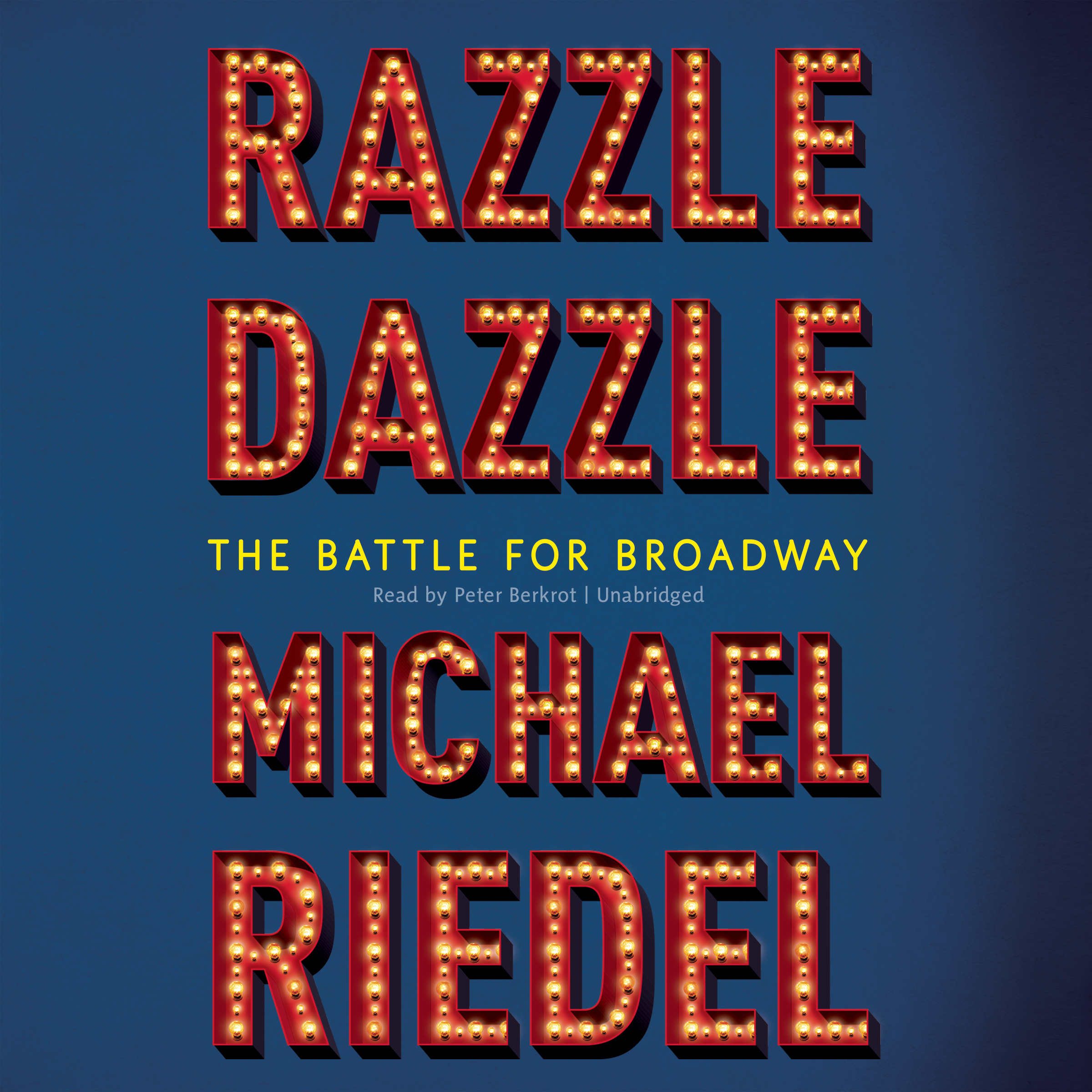 Printable Razzle Dazzle: The Battle for Broadway Audiobook Cover Art