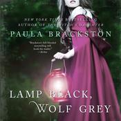 Lamp Black, Wolf Grey: A Novel, by Paula Brackston