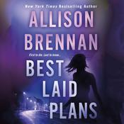 Best Laid Plans Audiobook, by Allison Brennan