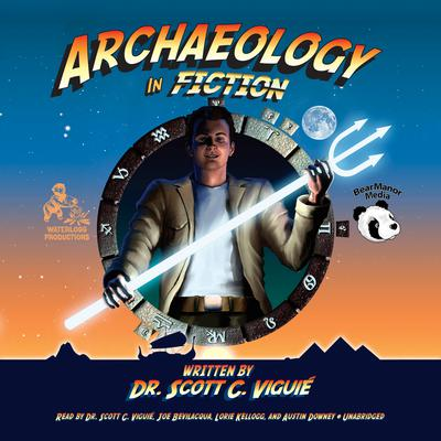 Archaeology in Fiction Audiobook, by
