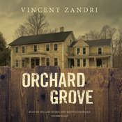 Orchard Grove Audiobook, by Vincent Zandri