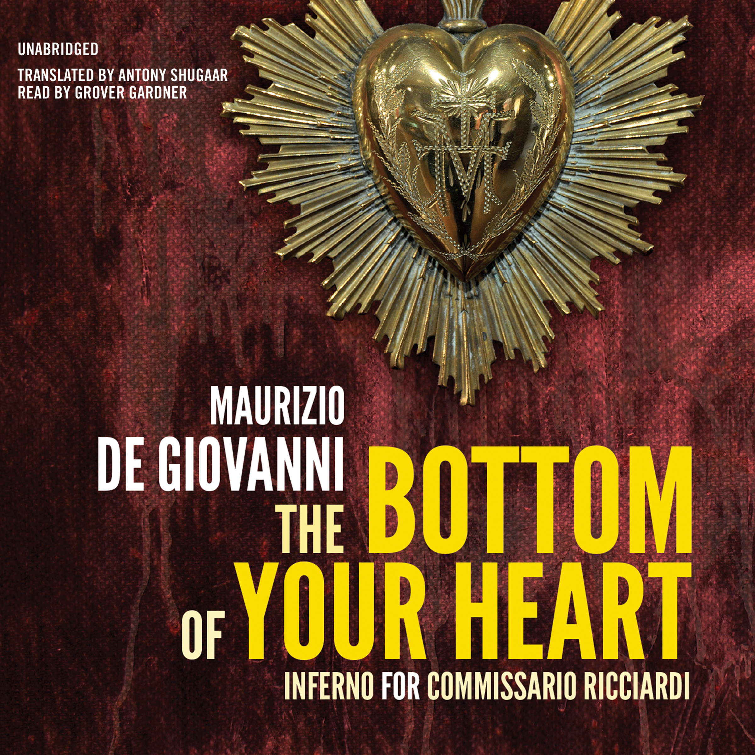 Printable The Bottom of Your Heart: The Inferno for Commissario Ricciardi Audiobook Cover Art