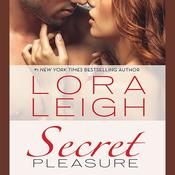 Secret Pleasure Audiobook, by Lora Leigh