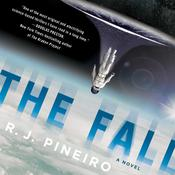 The Fall: A Novel Audiobook, by R. J. Pineiro, R. J. Pinero