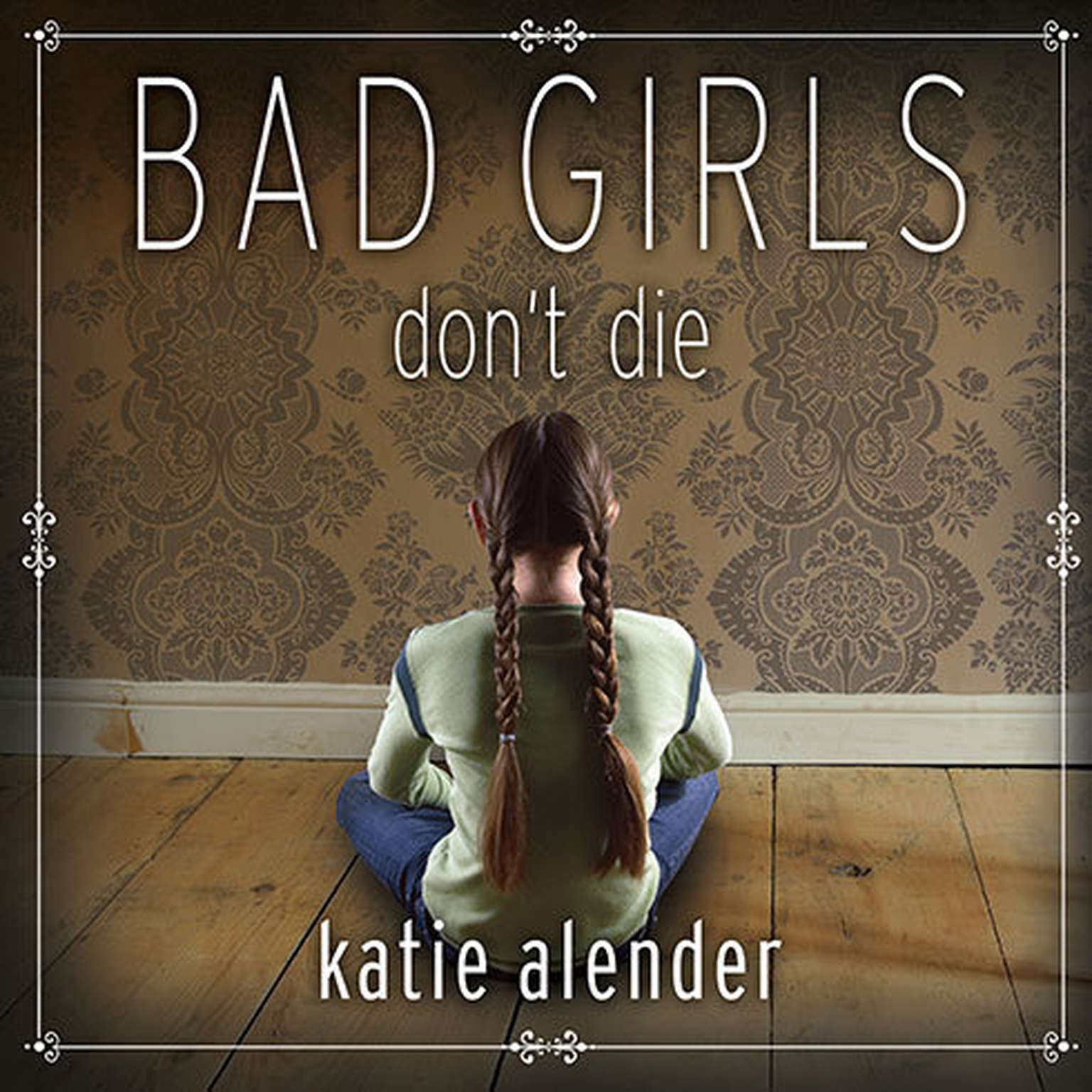 Printable Bad Girls Don't Die Audiobook Cover Art