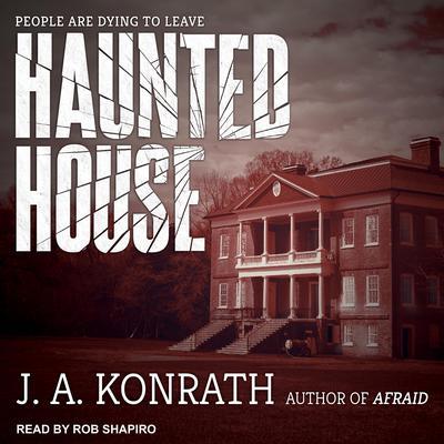 Haunted House Audiobook, by Jack Kilborn