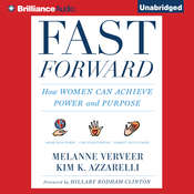 Fast Forward: How Women Can Achieve Power and Purpose Audiobook, by Melanne Verveer, Kim K. Azzarelli