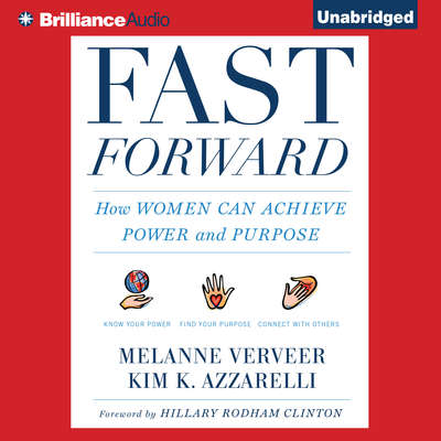 Fast Forward: How Women Can Achieve Power and Purpose Audiobook, by Melanne Verveer