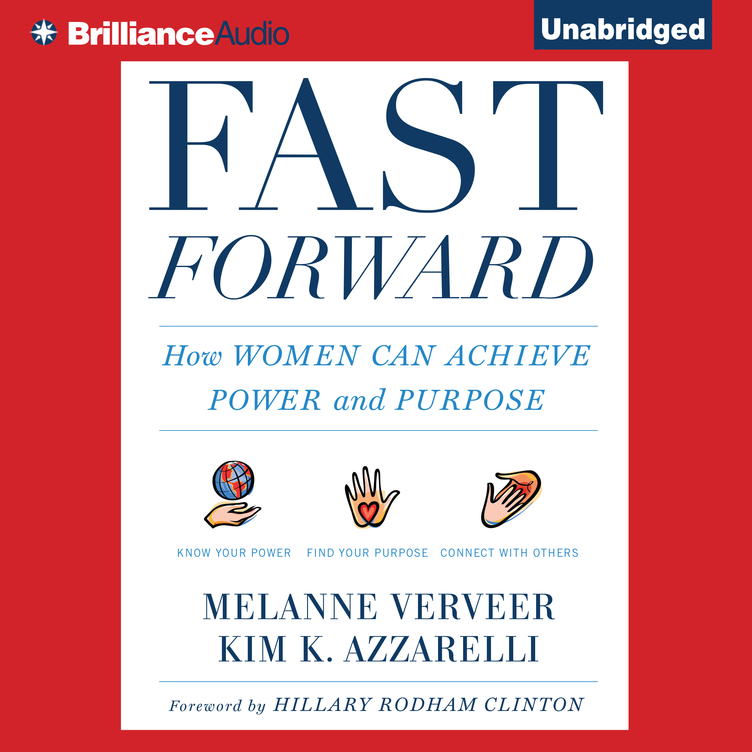 Printable Fast Forward: How Women Can Achieve Power and Purpose Audiobook Cover Art