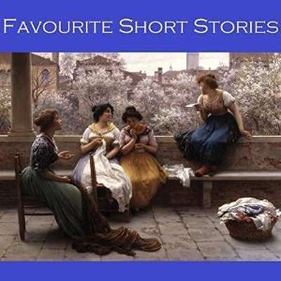 Favourite Short Stories: 50 Classic Tales Audiobook, by various authors