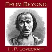 From Beyond Audiobook, by H. P. Lovecraft