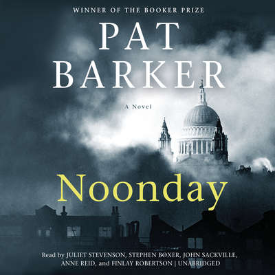 Noonday Audiobook, by Pat Barker