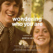 Wondering Who You Are: A Memoir Audiobook, by Sonya Lea