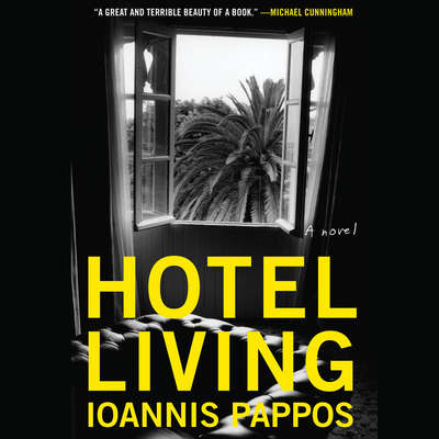 Hotel Living Audiobook, by Ioannis Pappos