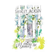 Life Among the Savages Audiobook, by Shirley Jackson