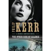 The Other Side of Silence, by Philip Kerr