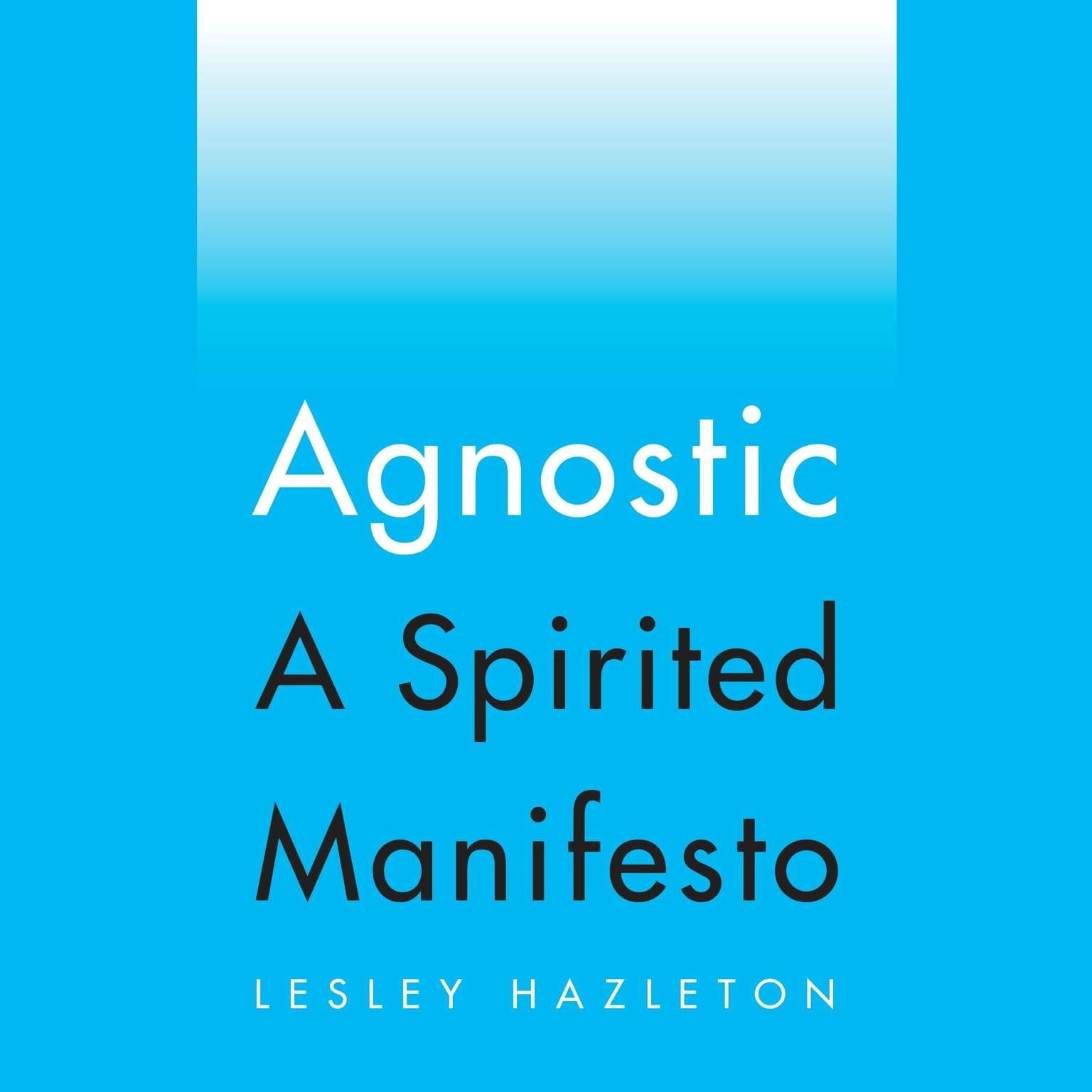 Printable Agnostic: A Spirited Manifesto Audiobook Cover Art