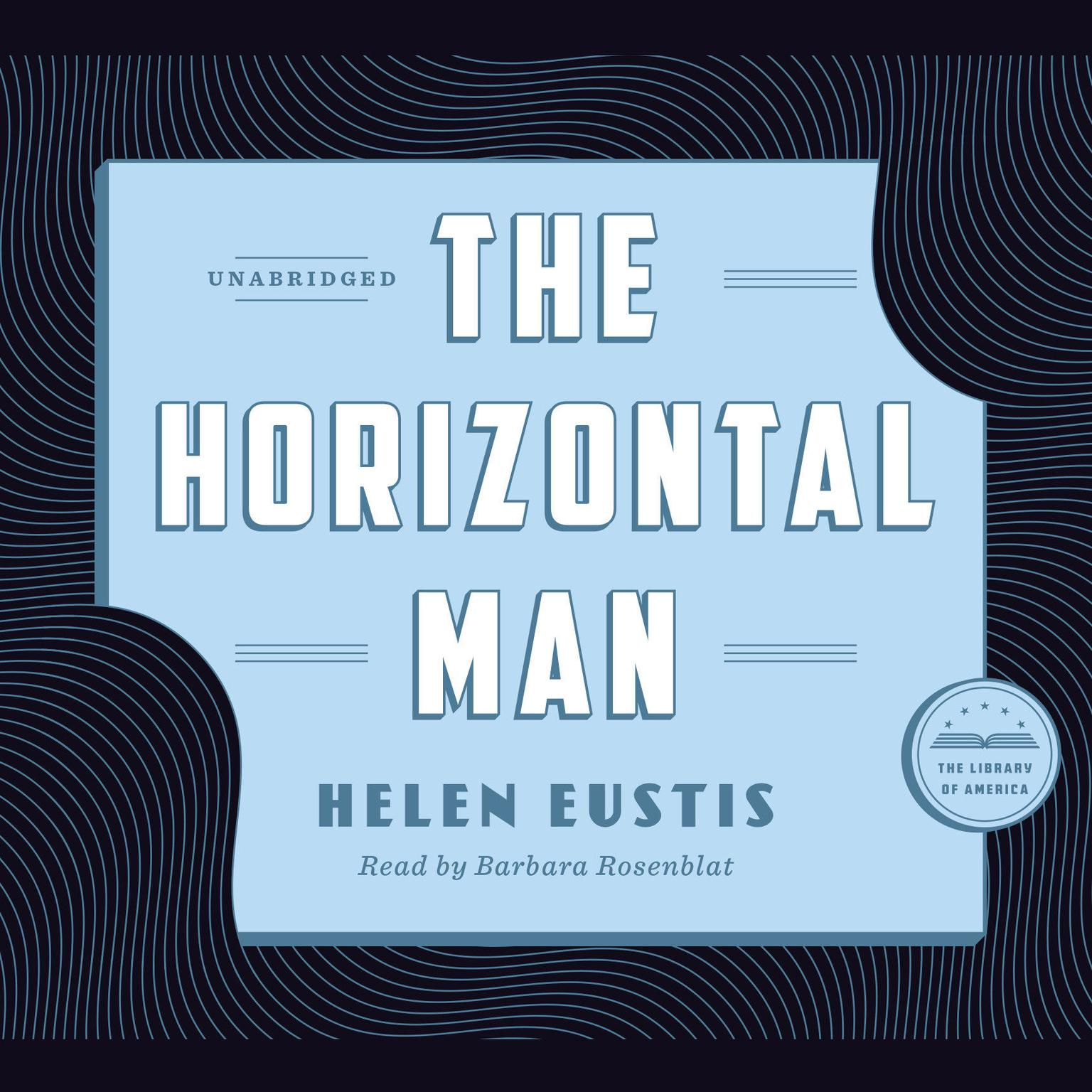 Printable The Horizontal Man: A Library of America Audiobook Classic Audiobook Cover Art