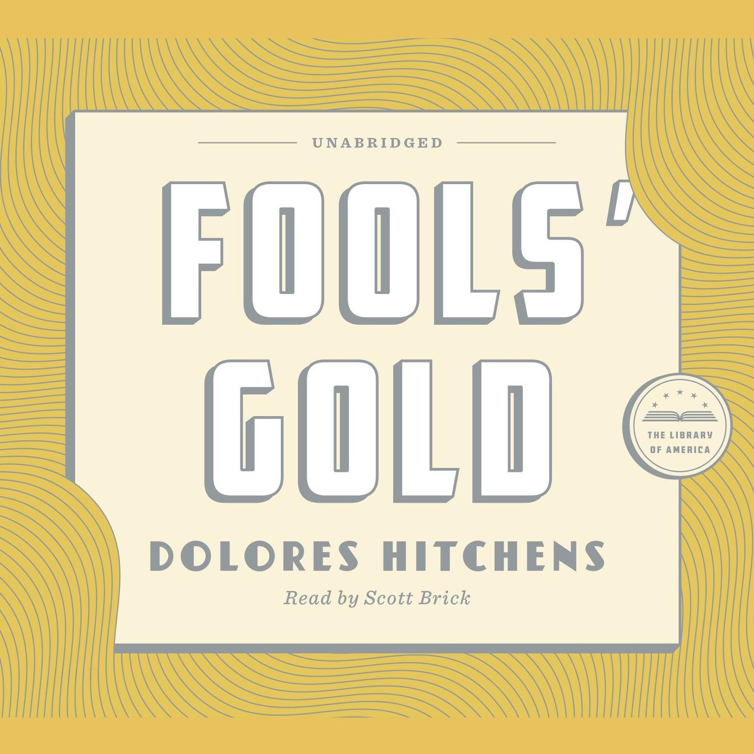 Printable Fools' Gold: A Library of America Audiobook Classic Audiobook Cover Art