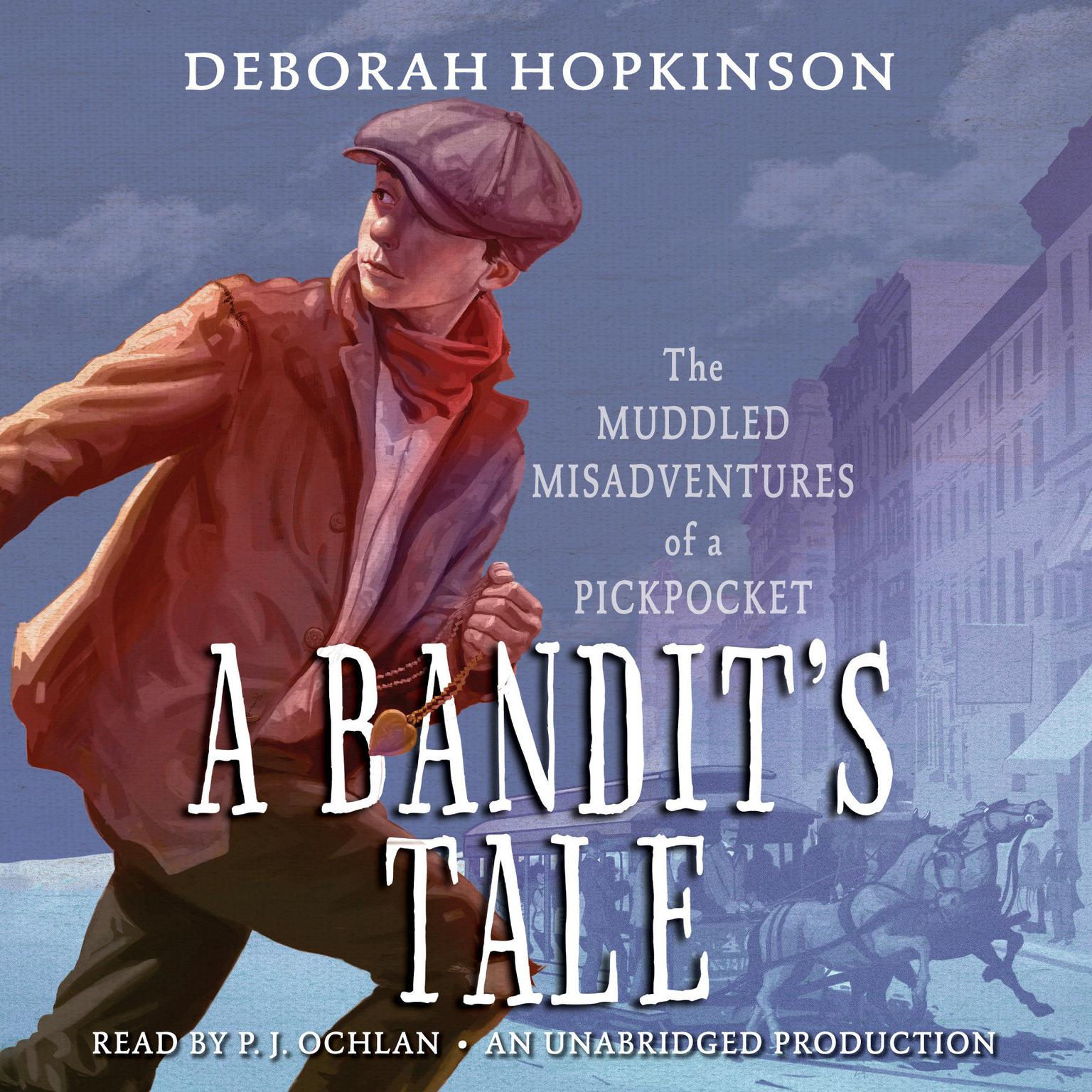 Printable A Bandit's Tale:  The Muddled Misadventures of a Pickpocket Audiobook Cover Art