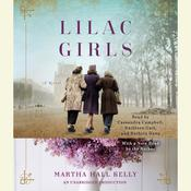 Lilac Girls: A Novel Audiobook, by Martha Hall Kelly