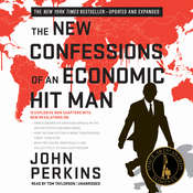 The New Confessions of an Economic Hit Man Audiobook, by John Perkins
