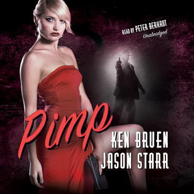 Pimp Audiobook, by Ken Bruen