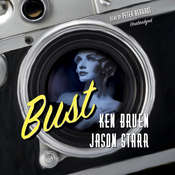 Bust Audiobook, by Ken Bruen