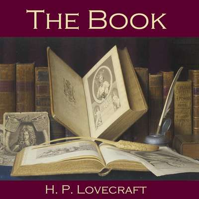 The Book Audiobook, by H. P. Lovecraft