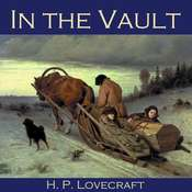 In the Vault Audiobook, by H. P. Lovecraft
