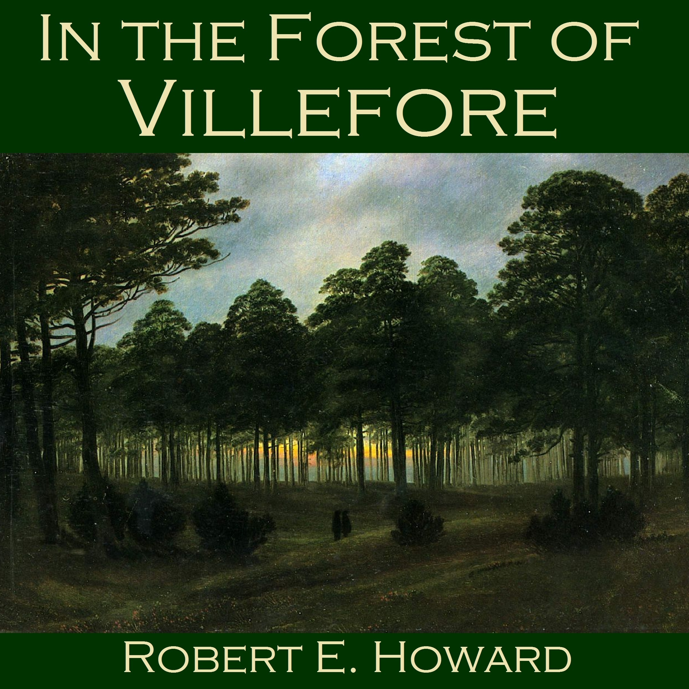 Printable In the Forest of Villefore Audiobook Cover Art