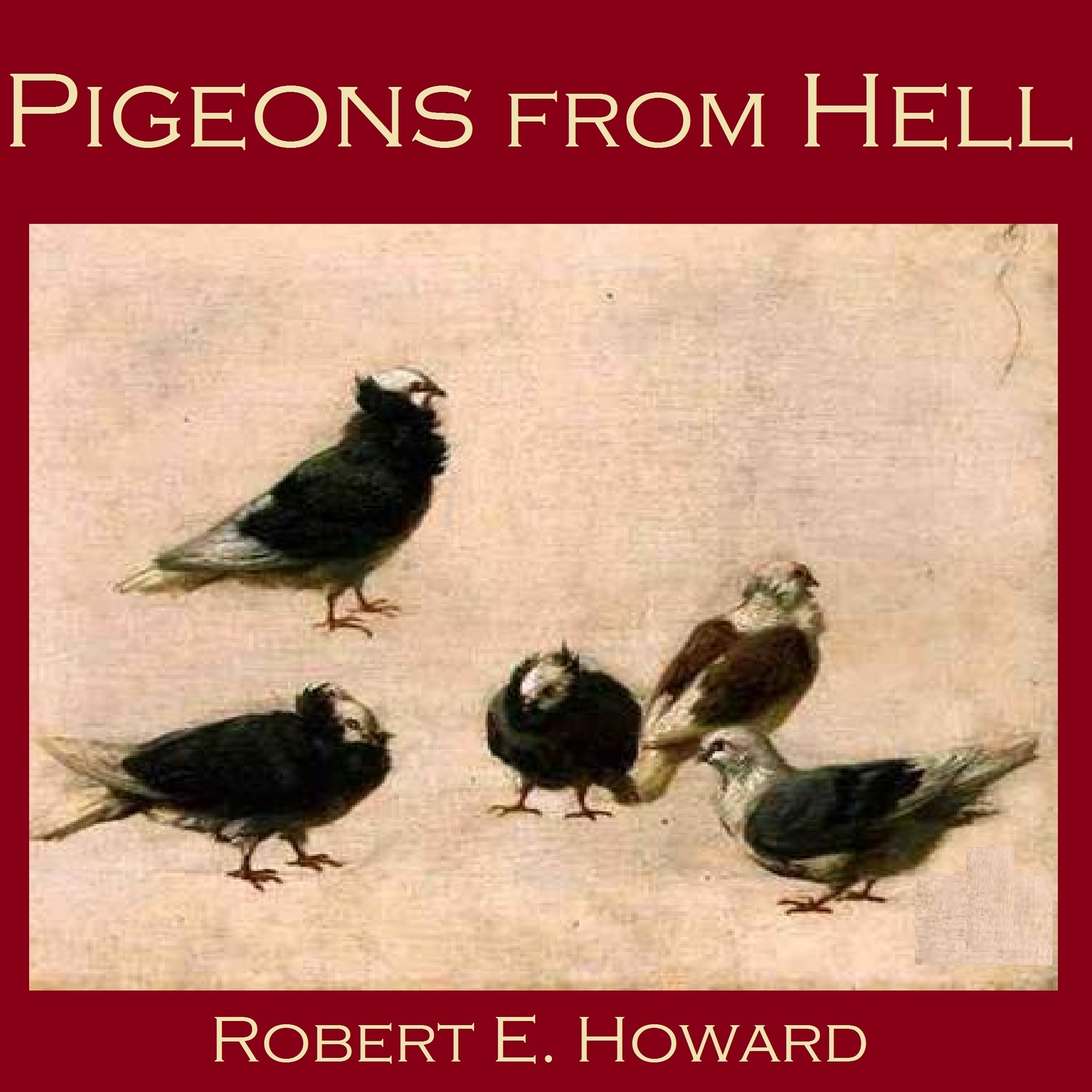 Printable Pigeons from Hell Audiobook Cover Art